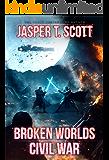 Broken Worlds (Book 3): Civil War