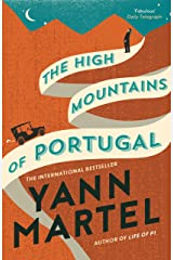 The High Mountains of Portugal Kindle Edition