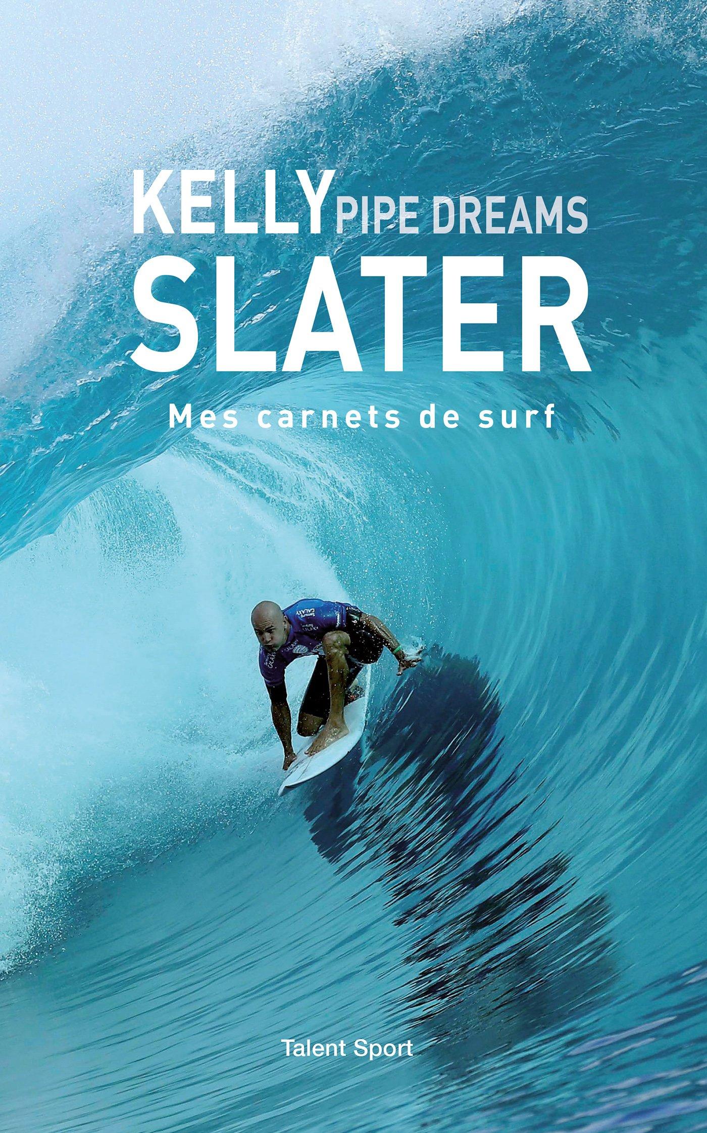 Kelly Slaters pipe dreams