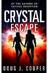 Crystal Escape (Crystal Series Book 4) Kindle Edition