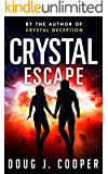 Crystal Escape (Crystal Series Book 4)