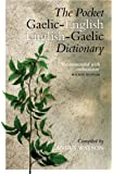 The Pocket Gaelic-English English-Gaelic Dictionary