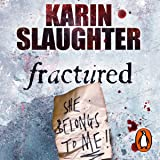 Fractured: Will Trent, Book 2