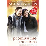 Promise Me the Stars: A Hearts of Harkness Small Town Contemporary Romance (The Standish Clan Book 3)