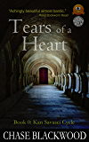 Tears of a Heart (Kan Savasci Cycle Book 0)