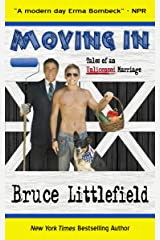 Moving In: Tales of an Unlicensed Marriage Kindle Edition