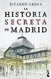 La historia secreta de Madrid: 7 (Divulgación)