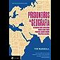 Prisioneiros da geografia: 10 mapas que explicam tudo o que você precisa saber sobre política global