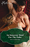 An Innocent Maid For The Duke (The Society of Wicked Gentlemen)