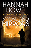 Smoke and Mirrors: A Sam Smith Mystery (The Sam Smith Mystery Series Book 9)