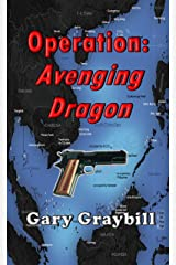 Operation: Avenging Dragon Kindle Edition