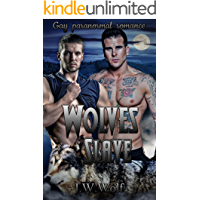 Gay paranormal romance: Wolves Slave (Gay Bisexaul Foursomes MMMM Wolves shifter Menage Romance) (Paranormal Werewolves Shapeshifter Fantasy Demon Devil Romance)