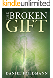 The Broken Gift: Harmonizing the biblical Genesis creation account of man and the scientific account of human origins…