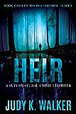 Heir: A Supernatural Crime Thriller (Dead Hollow Book 3)