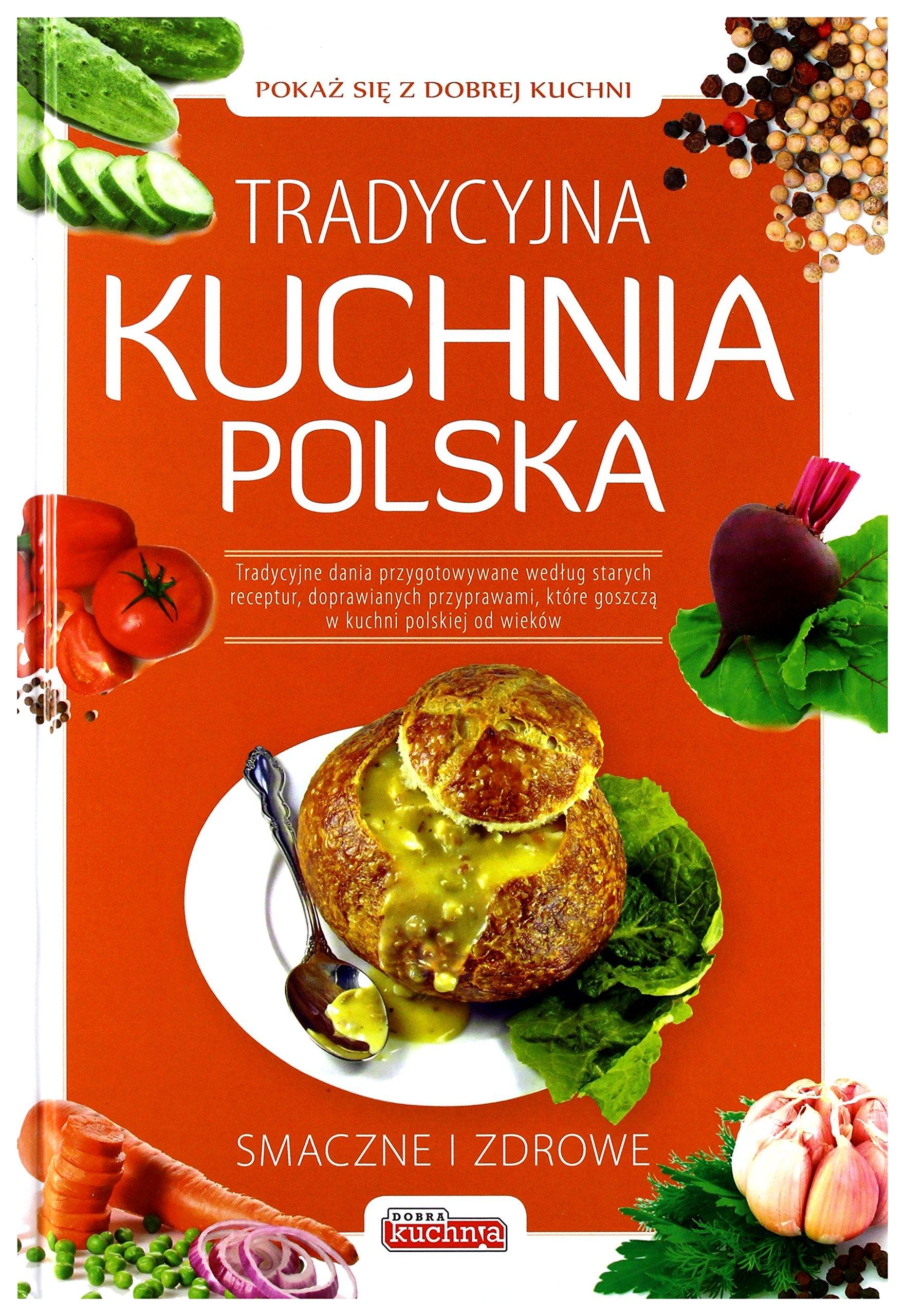 Tradycyjna Kuchnia Polska Praca Zbiorowa 9788362976096