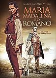 Maria Madalena e o romano