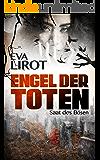 Engel der Toten: Saat des Bösen (Sadie Thompson-Reihe 3) (German Edition)