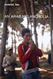 An Arab Melancholia (Semiotext(e) / Native Agents)