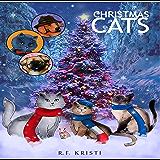 Christmas Cats (Inca Cat Detective Series Book 2)