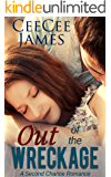 Out of the Wreckage (A Second Chance Romance Book 2)