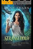 Strangehold (Crossroads of Worlds Book 1)