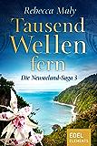 Tausend Wellen fern 3 (Neuseeland-Saga)