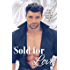 Sold for Love (You Don't Know Jack Book 2)