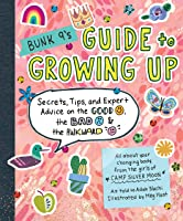 Bunk 9's Guide To Growing Up: Secrets Tips And