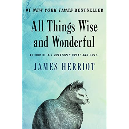 all things wise and wonderful all creatures great and small book 3