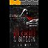 Blood & Bitcoin: Organized Crime (Criminal Delights Book 4)