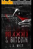 Blood & Bitcoin