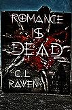 Romance is Dead trilogy