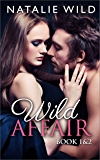 Wild Affair Book One & Two: Special Edition