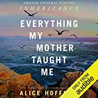 Everything My Mother Taught Me: Inheritance collection