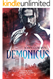 Demonicus (Overworld Underground Book 2)