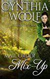 Mail Order Mix-Up (Brides of Seattle Book 3)