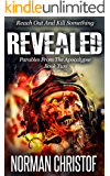 Revealed: Parables From The Apocalypse - Post Apocalyptic Zombie Thriller