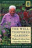 The Well-Tempered Garden (Horticulture Garden Classic)