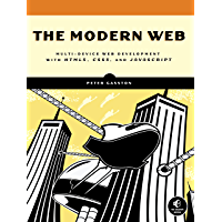 The Modern Web: Multi-Device Web Development with HTML5, CSS3, and JavaScript (English Edition)