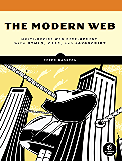 The Modern Web Multi Device Development With HTML5 CSS3 And JavaScript