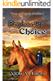 Ember's Choice (Tales of Shalock Stables Book 2)