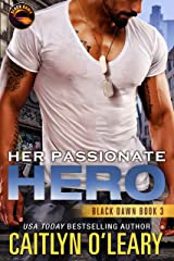 Her Passionate Hero (Black Dawn Book 3) Kindle Edition