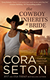 The Cowboy Inherits a Bride (Cowboys of Chance Creek Book 0) (English Edition)