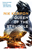 Queen of the Struggle (The Memory Thief)