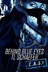 Behind Blue Eyes: A scorching novel of suspense (CASI Book 1)