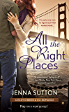 All the Right Places (RILEY O'BRIEN & CO)