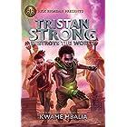 Tristan Strong Destroys the World (Volume 2) (Tristan Strong Novel, A)