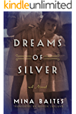 Dreams of Silver (The Silver Music Box Book 2)