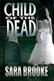 Child of the Dead (Book 2 The Bloodmane Chronicles)