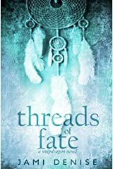 Threads of Fate (Snapdragon Book 2) Kindle Edition